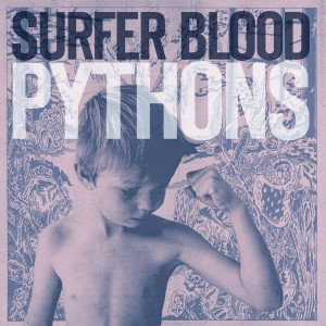 surfer-blood-pythons-1370291797