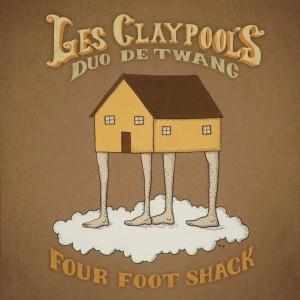 les claypool duo de twang four foot shack