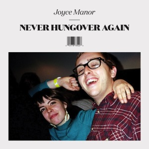 Joyce-Manor-Never-Hungover-Again