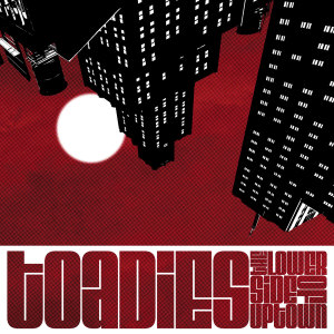 Toadies-LowerSide-Cover1600